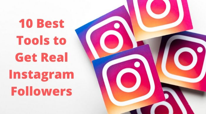 Free Best Tools to Get Real Instagram Followers