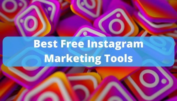 Top 10 Best and Free Instagram Marketing Tools 2020