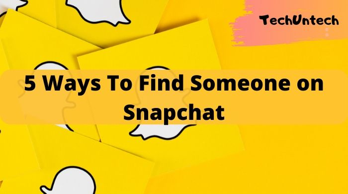 ways to find someone on snapchat