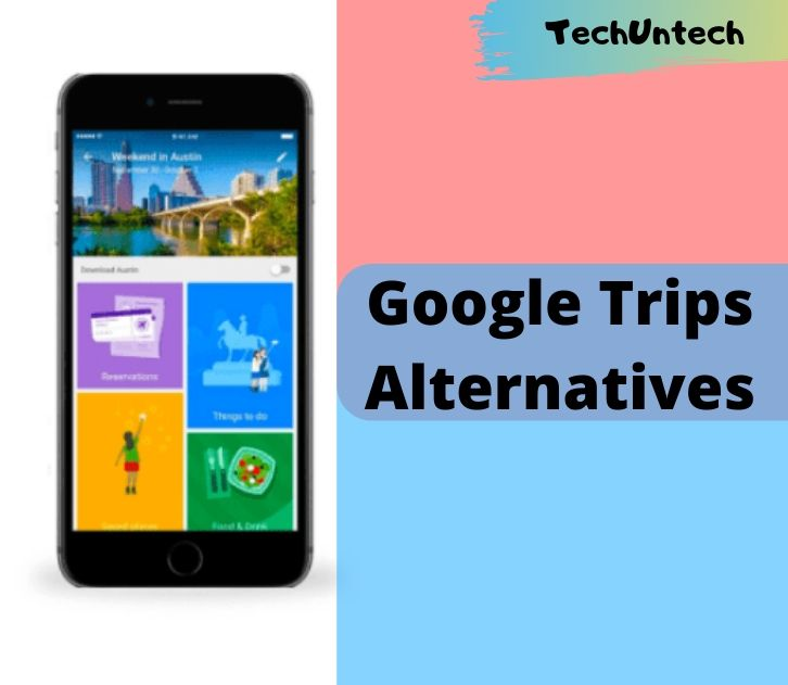 Best Google Trips Alternatives