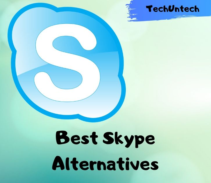 Free and Best Skype Alternatives 2020