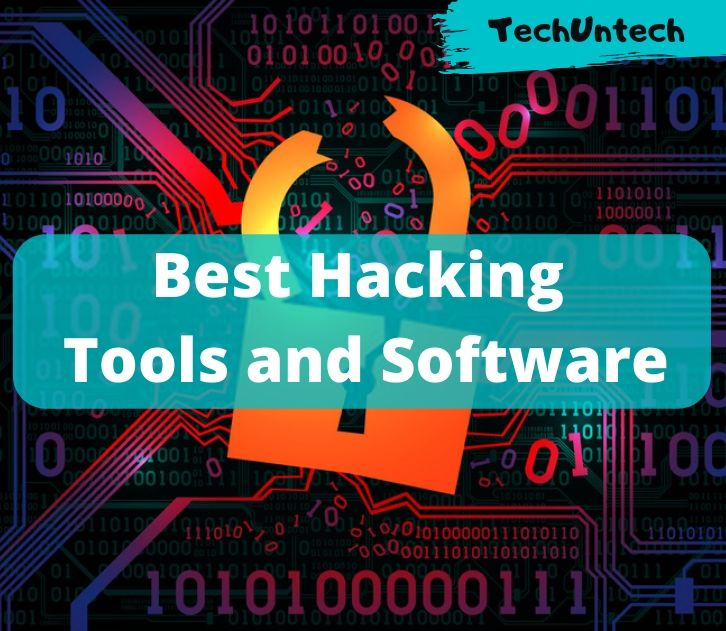 10 Best Hacking Tools And Software In 2020 For Windows Mac And Linux Techuntech
