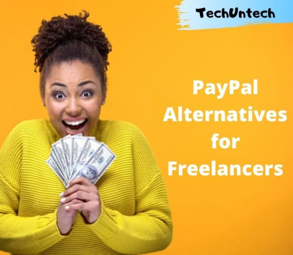 List of 11 Best PayPal Alternatives Which Freelancers Can Use in 2020