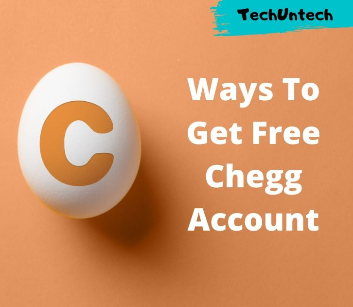 Best Ways and Tricks To Get Free Chegg Account