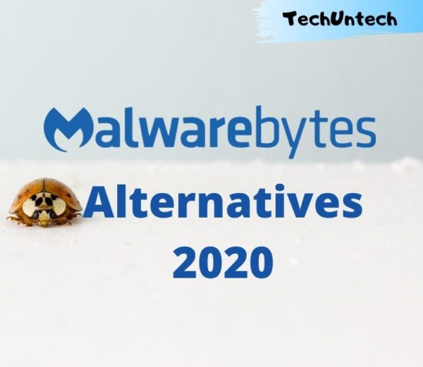 10 Best Malwarebytes Alternative Software and Tools in 2020