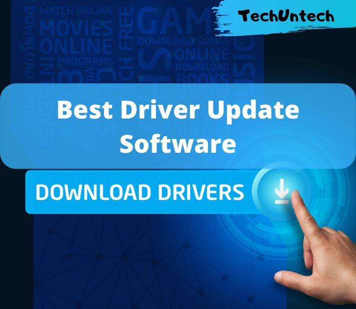 Top 10 Best Driver Updater Software For Windows 10 8 7 In 2020 Techuntech