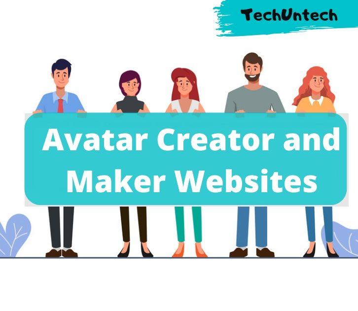27 Best And Free Online Avatar Maker Creator Websites Techuntech