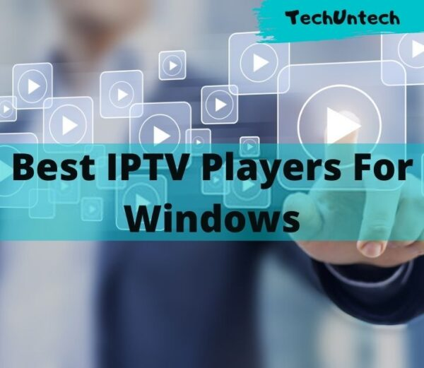 11 Best IPTV Players For Windows 10, 8, 7 in 2020